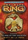 Infinity Ring Book 4 Curse of the Ancients - Library Edition