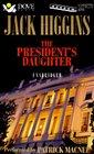 The President's Daughter (Sean Dillon, Bk 6) (Audio Cassette) (Unabridged)