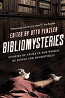 Bibliomysteries: Stories of Crime in the World of Books and Bookstores