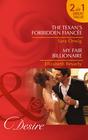 The Texan's Forbidden Fiancee / My Fair Billionaire