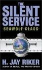 Seawolf Class (Silent Service, Bk 3)