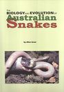The biology and evolution of Australian snakes