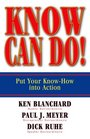 Know Can Do Put Your Know-How Into Action