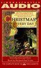 Christmas Every Day (Audio)