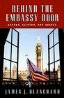 Behind the Embassy Door  Canada Clinton and Quebec