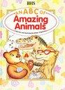 An ABC of amazing animals
