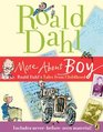 More About Boy Roald Dahl's Tales from Childhood