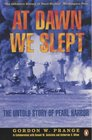 At Dawn We Slept Untold Story of Pearl Harbor