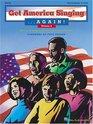 Get America SingingAgain