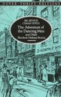 The Adventure of the Dancing Men and Other Sherlock Holmes Stories (Dover Thrift Editions)