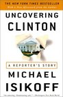 Uncovering Clinton  A Reporter's Story