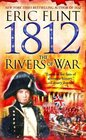 1812: The Rivers of War (Trail of Glory, Bk 1)