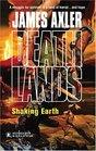 Shaking Earth (Deathlands, Bk 68)