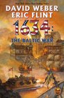 1634: The Baltic War (Ring of Fire, Bk 8)