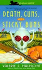 Death, Guns, and Sticky Buns (Tori Miracle, Bk 3)