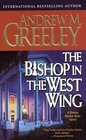 The Bishop in the West Wing (Father Blackie Ryan, Bk 13)