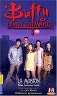 Buffy contre les vampires tome 1  La moisson
