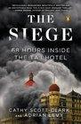 The Siege 68 Hours Inside the Taj Hotel