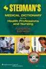 Stedman's Medical Dictionary for the Health Professions and Nursing 6th Edition Illustrated