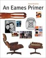 An Eames Primer (Universe Architecture Series)