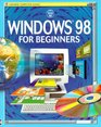 Windows 98 for Beginners (Usborne Computer Guides)