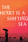 The Heart Is a Shifting Sea Love and Marriage in Mumbai