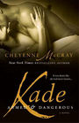 Kade: Armed and Dangerous (Armed & Dangerous, Bk 3)