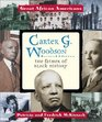 Carter G Woodson The Father of Black History