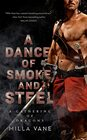 A Dance of Smoke and Steel (A Gathering of Dragons)