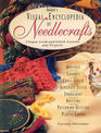Rodale's Visual Encyclopedia of Needlecrafts Unique Look-And-Stitch Lessons and Projects
