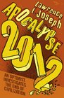 Apocalypse 2012 An Optimist Investigates the End of Civilization