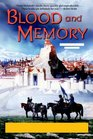 Blood and Memory : The Quickening Book Two