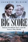 Big Score Robert Friedland Inco and the Voisey's Bay Hustle