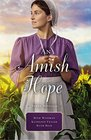 An Amish Hope A Choice to Forgive Always His Providence A Gift for Anne Marie