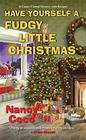 Have Yourself a Fudgy Little Christmas (Candy-Coated, Bk 8)