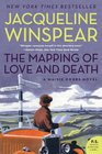 The Mapping of Love and Death (Maisie Dobbs, Bk 7)