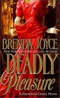 Deadly Pleasure (Francesca Cahill, Bk 2)