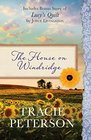 The House on Windridge Also Includes Bonus Story of Lucy's Quilt by Joyce Livingston