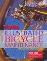 Bicycling Magazine's Illustrated Bicycle Maintenance