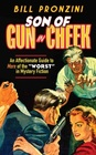 Son of Gun in Cheek An Affectionate Guide to More of the Worst in Mystery Fiction