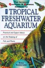 The Interpet Question and Answers Manual of the Tropical Freshwater Aquarium