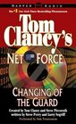 Tom Clancy's Net Force 8 Changing of the Guard