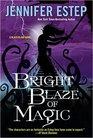 Bright Blaze of Magic (Black Blade, Bk 3)