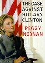 Case Against Hillary Clinton