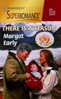 There is a Season (Midwives, Bk 3) (Harlequin Superromance, No 878)