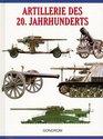 Artillerie des 20 Jahrhunderts