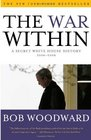 The War Within A Secret White House History 20062008