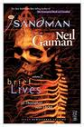 The Sandman Vol 7 Brief Lives 30th Anniversary Edition