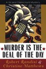 Murder is the Deal of the Day
