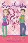 Fiona Finkelstein Meets Her Match
